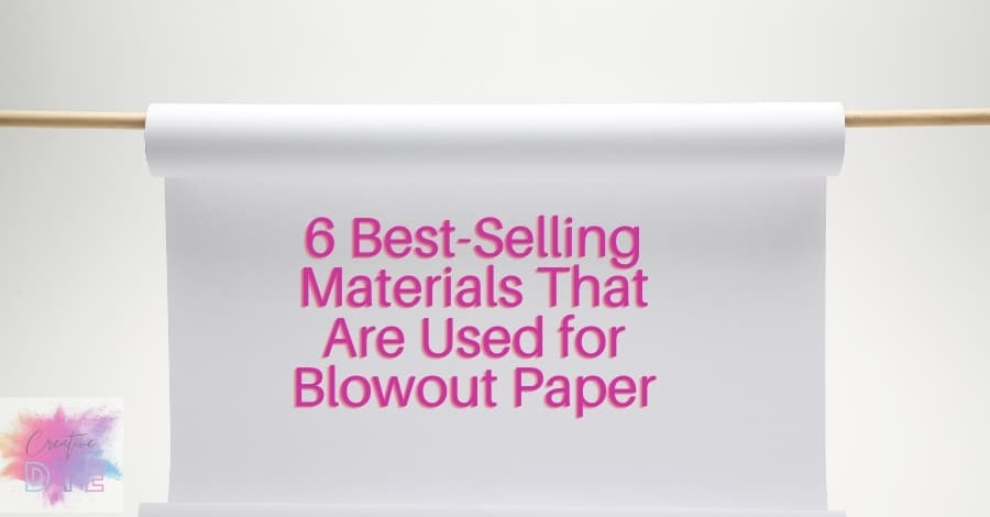 Where can I get Blowout Paper?